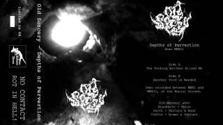Old Sorcery - Depths of Pervertion (Full Album/Demo w/ lyrics)