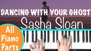 How to play DANCING WITH YOUR GHOST - Sasha Sloan Piano Tutorial (Chords Accompaniment)