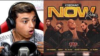 [Reaccion] El Alfa El Jefe x Lil Pump x Sech x Myke Towers x Vin Diesel - CORONAO NOW (Remix)
