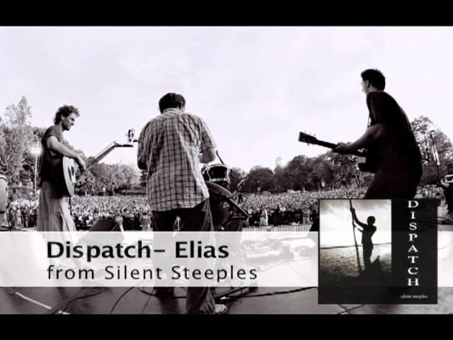 Dispatch Elias Official Audio Youtube