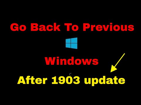 Windows 10 1903 - How To Restore Previous Version Of Windows After Update