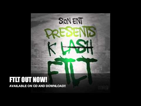 K-Lash -'Got To Be Right' (Produced By Show N Prove)
