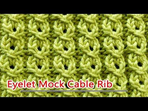 Eyelet Mock Cable Rib Youtube