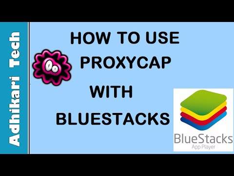 How to Configure Proxycap to Use with Bluestacks - YouTube