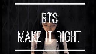 BTS(방탄소년단) -- Make It Right [Dance choreography by Kaman Yu]