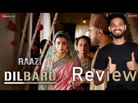 Download Lagu  Dilbaro | Raazi | Alia Bhatt | Song Review | Harshdeep Kaur, Vibha Saraf & Shankar Mahadevan Mp3 Free