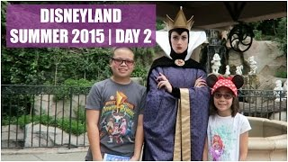 DISNEYLAND SUMMER 2015 DAY 2! - August 6, 2015