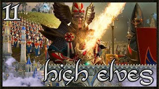 The War To End All Wars - Total War: Warhammer 2 Gameplay - High Elf Campaign #11