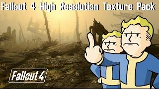 fallout 4 ОБЗОР High Resolution Texture Pack.(полный пи*дец) 1080p