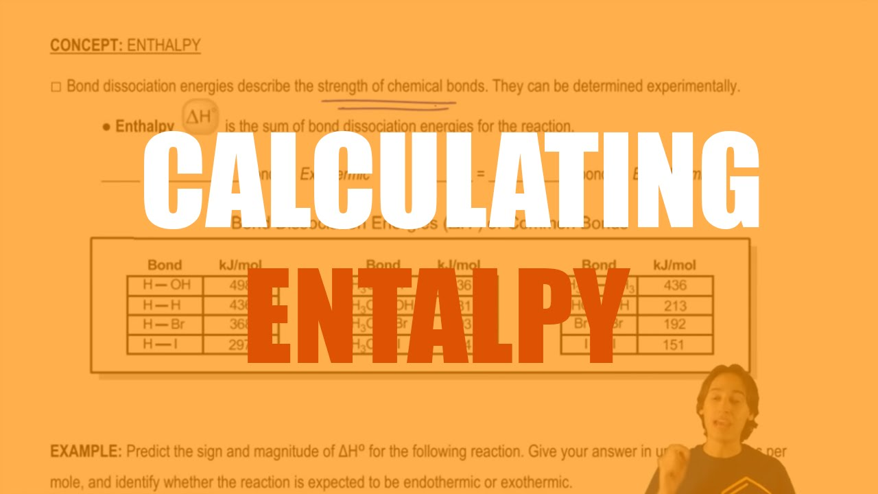 How To Calculate Enthalpy Using Bond Dissociation Energies Youtube