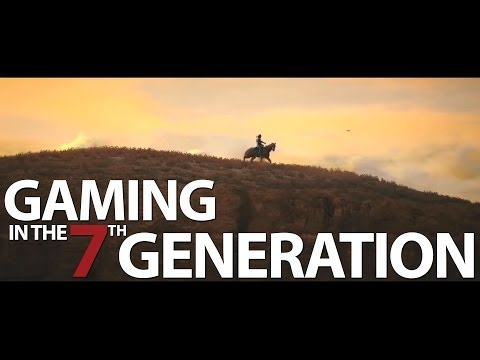 Gaming in the 7th Generation