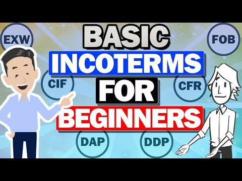 Explained about basic INCOTERMS for beginners! EXW/FOB/CFR/CIF/DAP/DDP.