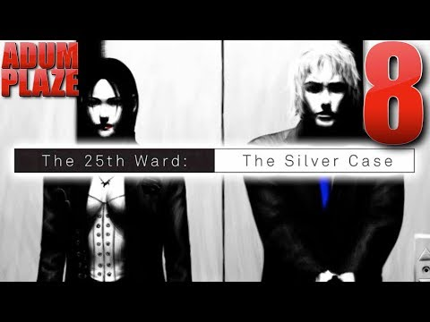 Adum Plaze: The 25th Ward: The Silver Case (Part 8) |