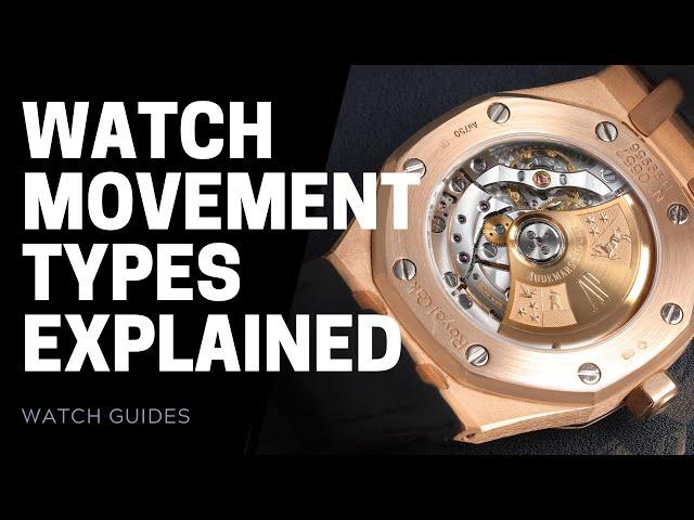 Watch Movements Explained - Mechanical vs Automatic vs Quartz | SwissWatchExpo