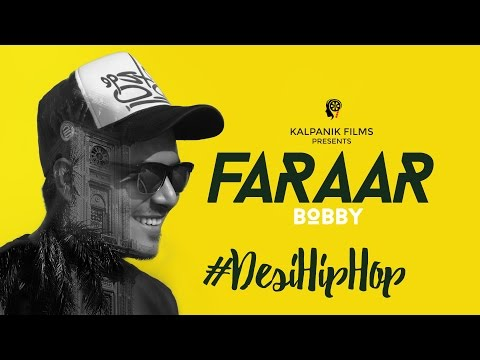FARRAR | Bobby | Vicky Manhas | Desi Hip Hop Rap Song | A Kalpanik Films Creation