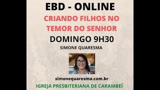EBD ONLINE - CRIANDO FILHOS NO TEMOR DO SENHOR