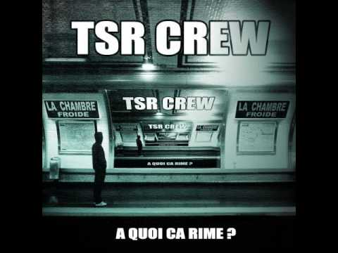 TSR Crew - Frères de son