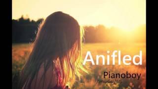 Anifled(安娜弗萊蒂) - Pianoboy高至豪(少女時代般的甜美愛情風格)