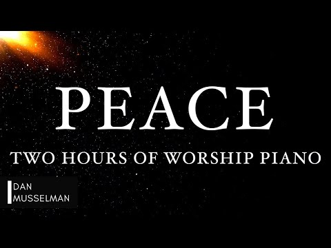 PEACE: Fruits of the Holy Spirit | Two Hours of Worship Piano