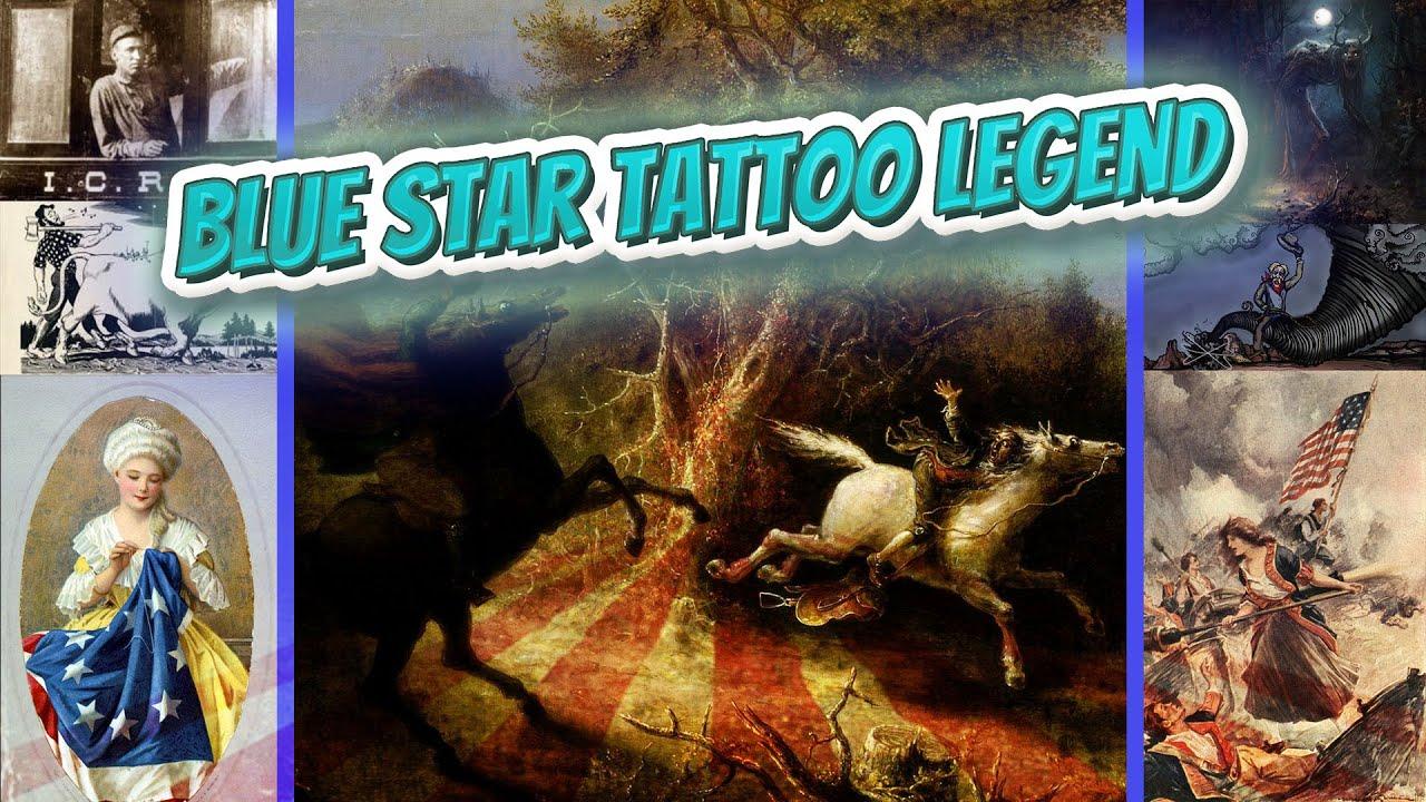 Blue Star Tattoo Legend American Folklore Youtube