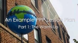 An Example PPP Lesson Plan - Part 1: The Warm-Up