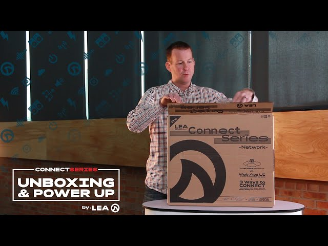 Unboxing & Power Up: LEA Connect Series Amplifiers
