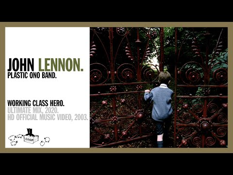 WORKING CLASS HERO. (Ultimate Mix, 2020) - John Lennon/Plastic Ono Band (official music video HD)