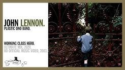 Working Class Hero - John Lennon/Plastic Ono Band (official music video HD)