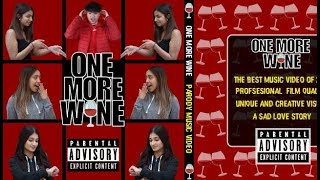 One More Wine [Official Parody]