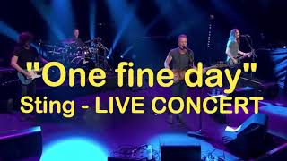 STING - One fine day Live Concert 2017