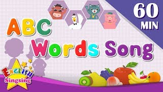 ABC Words Songs | Learn English for Kids | Collection of Kindergarten Songs