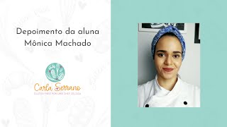 Depoimento da aluna Chef Mônica Machado