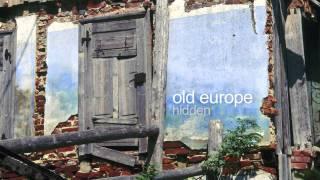 old europe - hidden