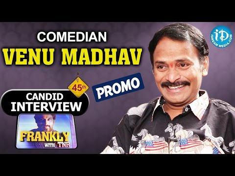 Comedian Venu Madhav Interview PROMO | Frankly With TNR #45 | Talking Movies With iDream
