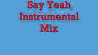Say Yeah Instrumental Mix.wmv