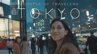 A Couple of Travelers: Tokyo