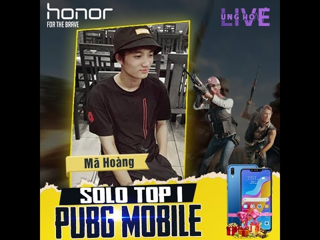 [Honor Play] - PoxPox Solo TOP 1 PUBG MOBILE | Mã Hoàng Channel