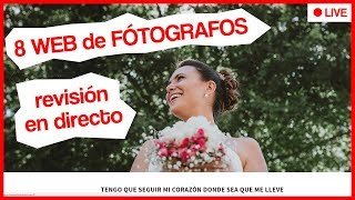 ❤ 8 WEB de FOTÓGRAFOS ❤ Revisión en directo