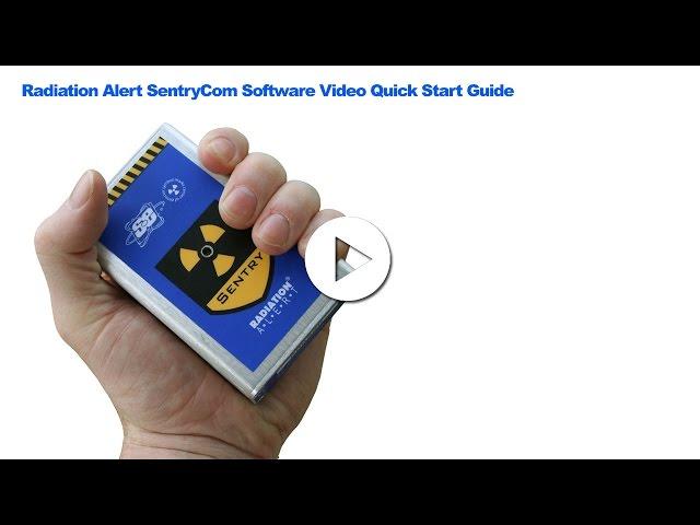 Radiation Alert® SentryCom Software for The SentryEC