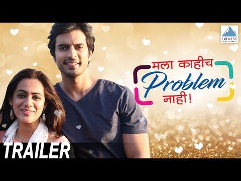 Mala Kahich Problem Nahi Official Trailer...