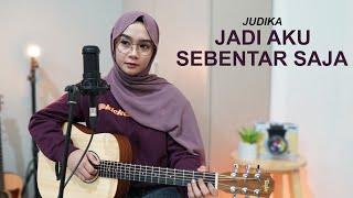 JUDIKA - JADI AKU SEBENTAR SAJA ( COVER BY REGITA ECHA )
