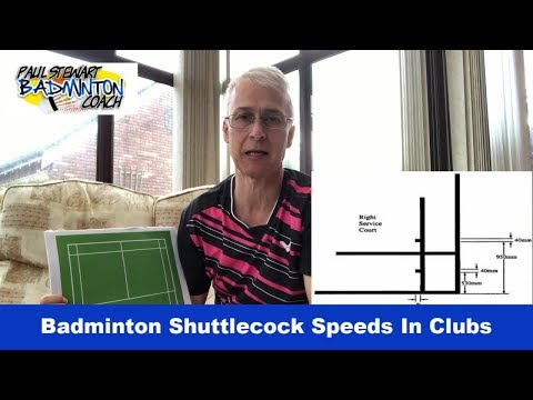 Badminton Shuttle Speeds - Why Are They Too Slow In Many Clubs?