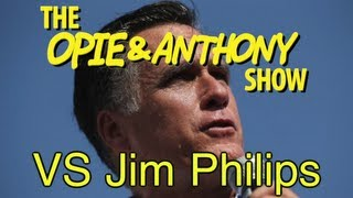 Opie & Anthony: Vs Jim Philips (07/20-08/17/05)