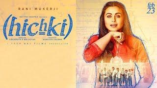 Hichki - | Rani Mukerji | Releasing 23rd March - Upcoming Movies 2018