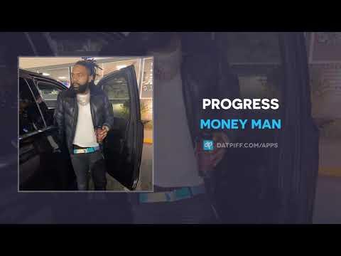 Money Man - Progress (AUDIO)