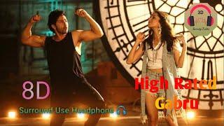 High Rated Gabru - 8D Audio Song | Must Use Headphones | Sweety Editz 3D