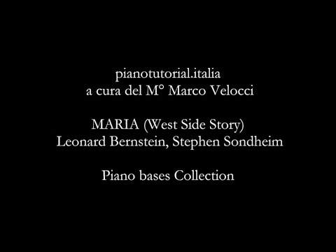 MARIA (West Side Story) - Backing track.Leonard Bernstein, Stephen Sondheim - Piano bases Collection