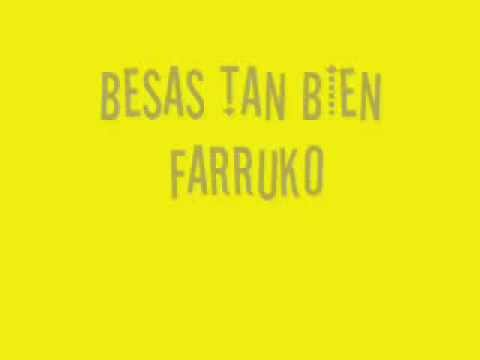 Besas Tan Bien - Farruko (Lyrics)