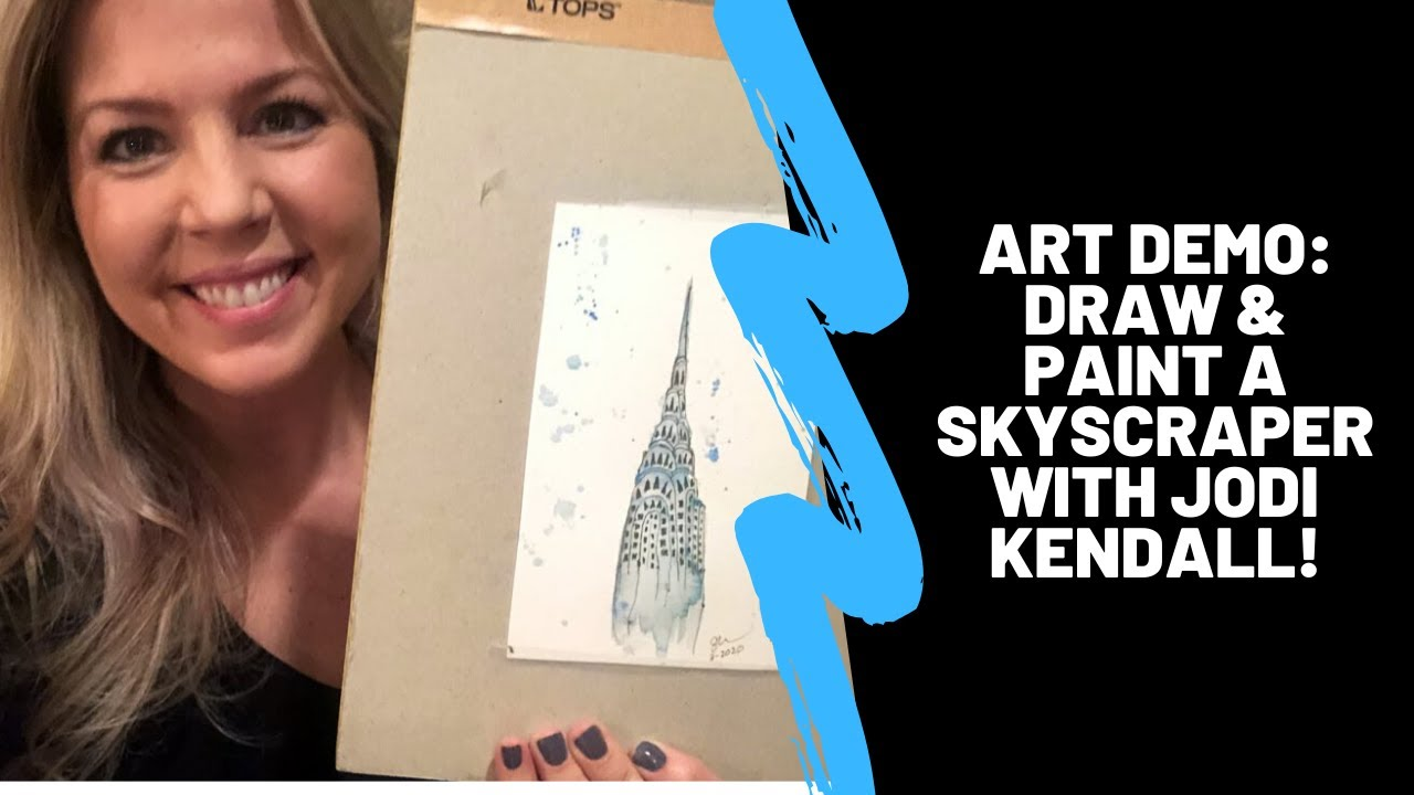 Art Demo: Draw and Paint a Skyscraper with Jodi Kendall!