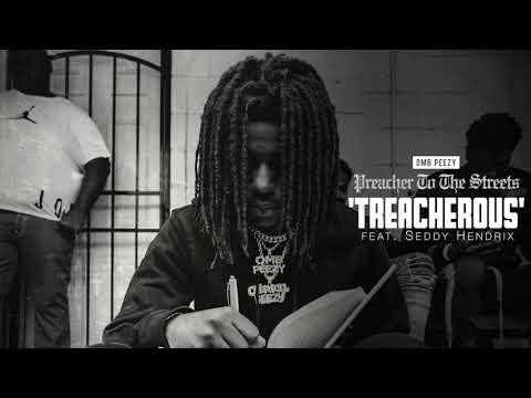 OMB Peezy – Treacherous ft.  Seddy Hendrix